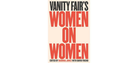 Vanity Fairs Women on Women - The Edition Shop