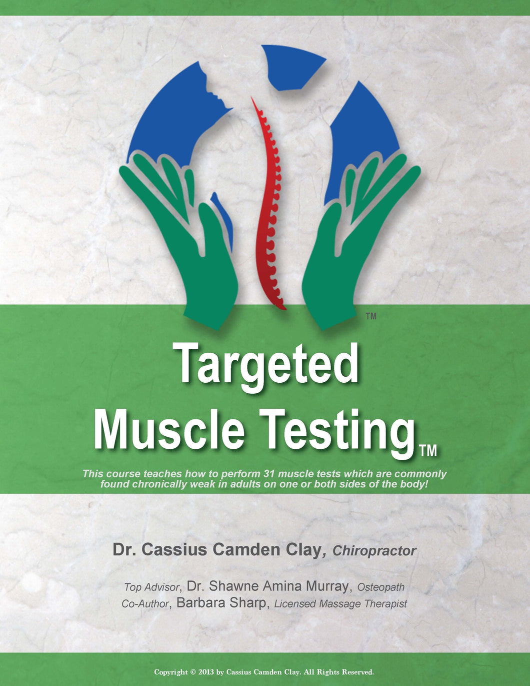 Targeted Muscle Testing
