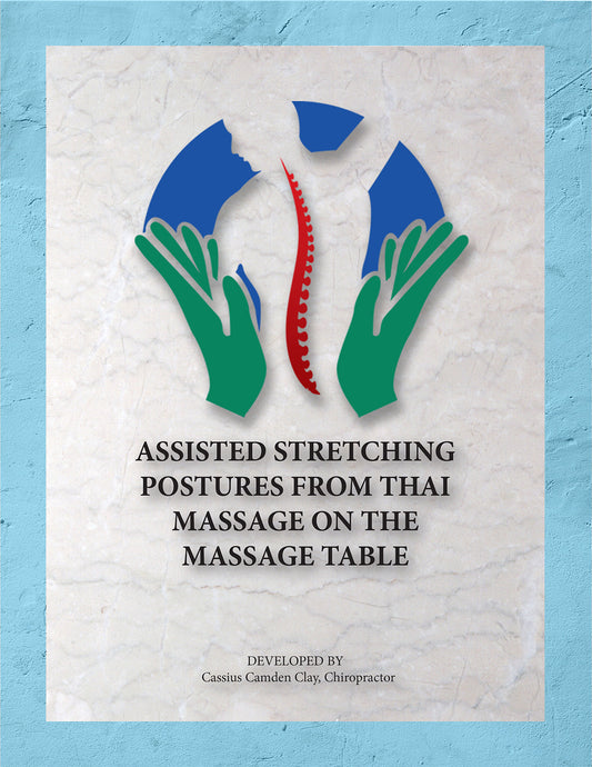 Assisted Stretching Postures from Thai Massage on the Table