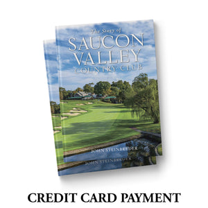 The Story of Saucon Valley Country Club - Credit Card ONLY