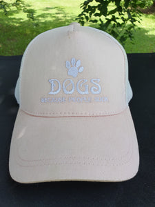 "Truckers Caps ""Dogs Because People Suck"" Mesh and Snap Adjuster."