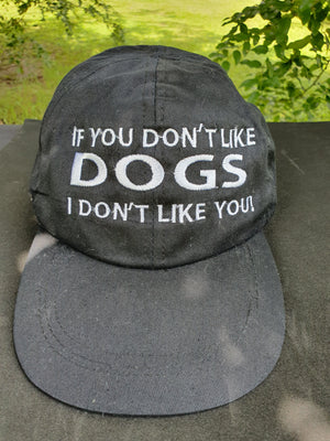 "Caps ""If you Don't Like Dogs I Don't Like You"" Soft Snap Back Adjustment"