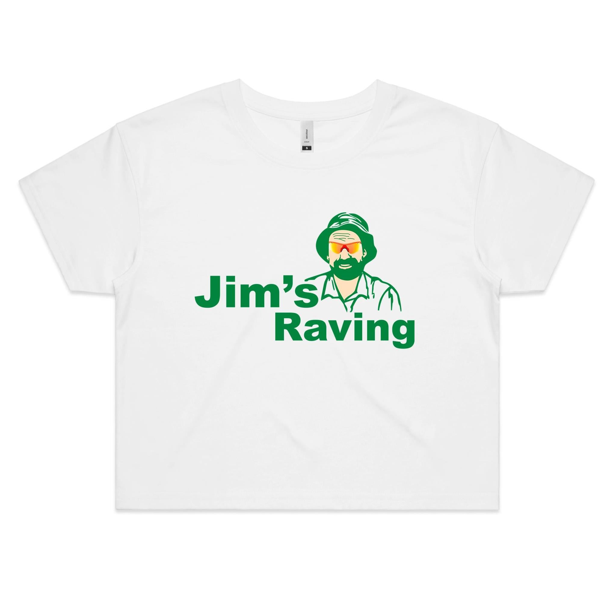 JIM'S RAVING CROP TEE