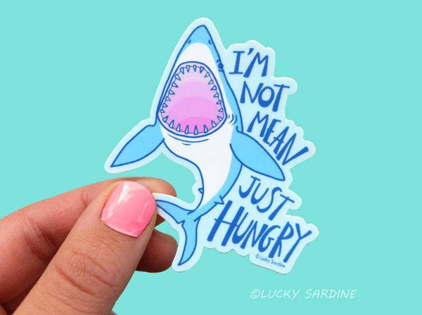 Shark I'm Not Mean Just Hungry Vinyl Sticker