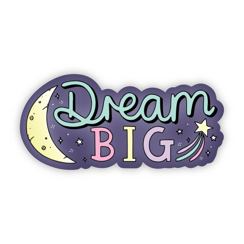 Dream Big Moon and Star Positivity Sticker