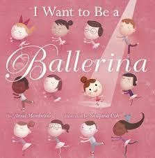 I Want To Be A Ballerina Book Book - Waterlemon Kids