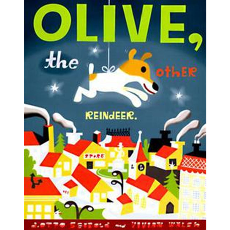 Olive the Other Reindeer Book