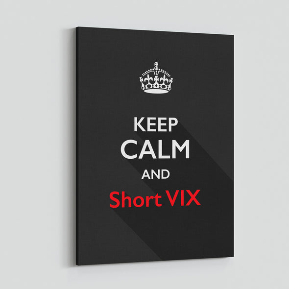 Keep calm and Short VIX