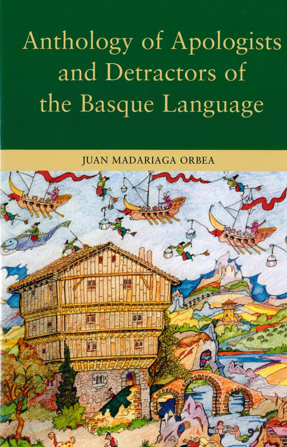 Anthology of Apologists and Detractors of the Basque Language (Hardcover)