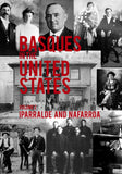 Basques in the United States Volume 1: Araba, Bizkaia, Gipuzkoa/Basques in the United States Volume 2: Iparralde and Nafarroa