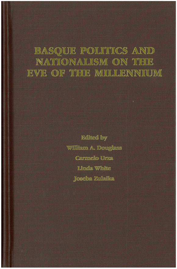 Basque Politics and Nationalism on the Eve of the Millennium (Hardcover)