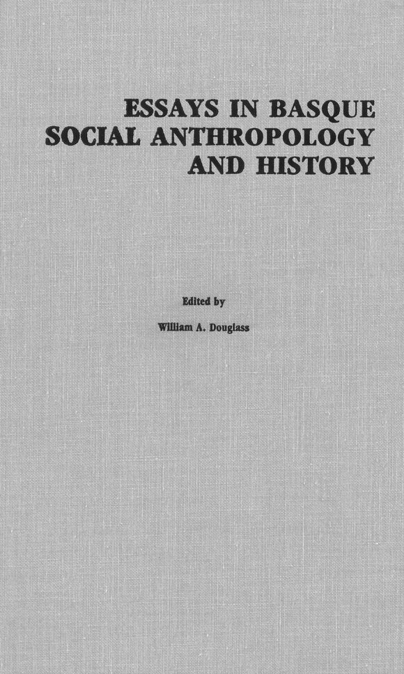 Essays in Basque Social Anthropology and History (Hardcover)