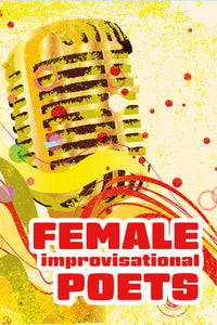 Female Improvisational Poets