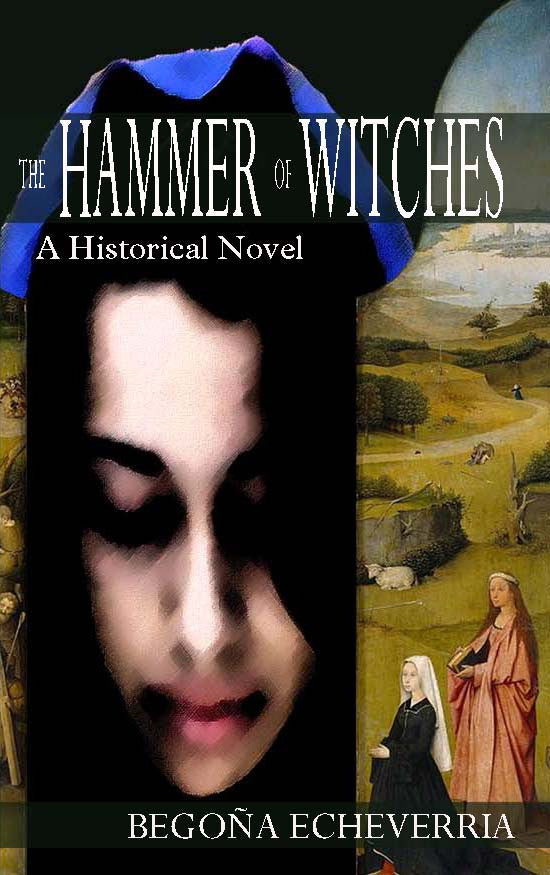 Hammer of Witches: A Historical Novel, The