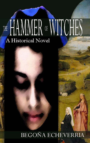 The Hammer of Witches: A Historical Novel