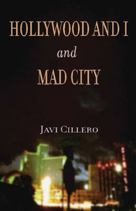 Hollywood and I and Mad City