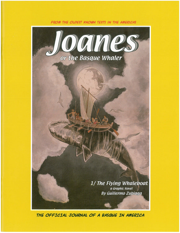 Joanes or the Basque Whaler: The Flying Whaleboat