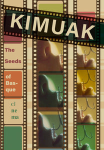 Kimuak: The Seeds of Basque Cinema