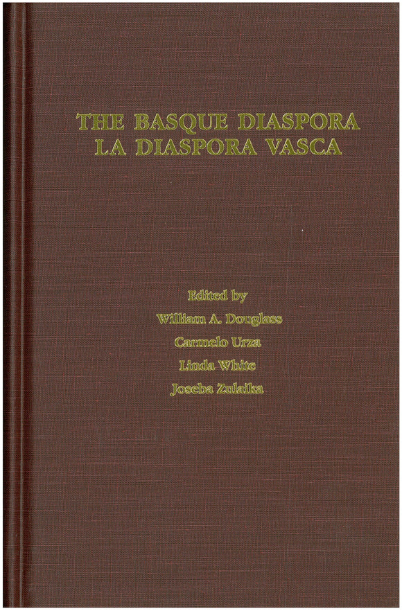 Basque Diaspora, The / La Diáspora Vasca (Hardcover)