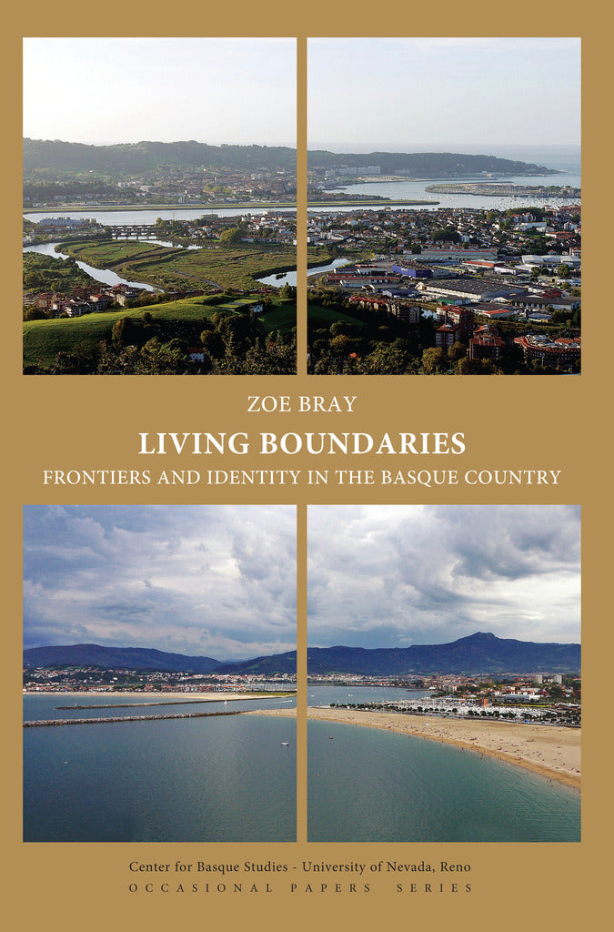 Living Boundaries: Frontiers and Identity in the Basque Country