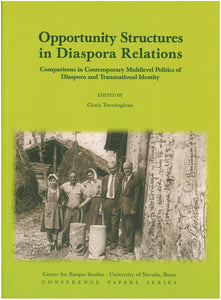 Opportunity Structures in Diaspora Relations: Comparisons in Contemporary Multilevel Politics of Diaspora and Transnational Identity (Paperback)