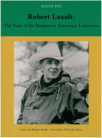 Robert Laxalt, the Voice of the Basques in American Literature (Paperback)