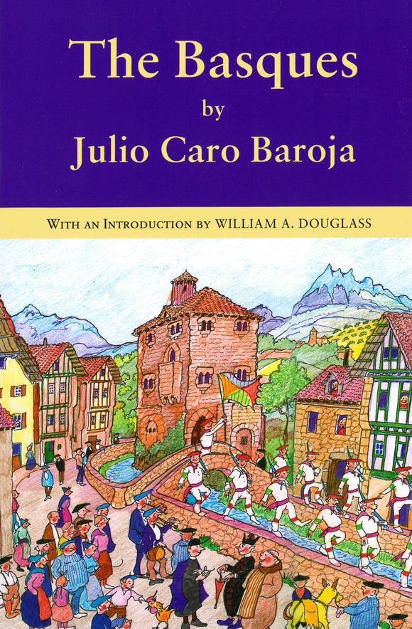 Basques, The by Julio Caro Baroja (paperback)