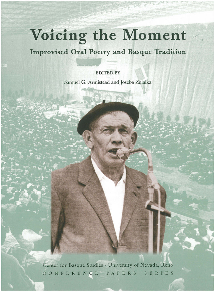 Voicing the Moment: Improvised Oral Poetry and Basque Tradition (Hardcover)