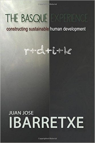 The Basque Experience: Constructing Sustainable Human Development, Juan Jose Ibarretxe