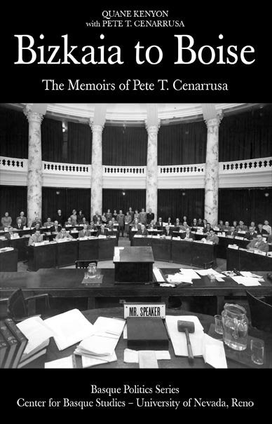 From Bizkaia to Boise: The Memoirs of Pete T. Cenarrusa