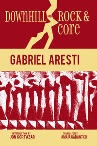 Downhill and Rock & Core (Hardcover)