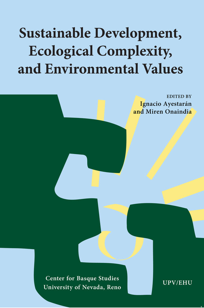 Sustainable Development, Ecological Complexity, and Environmental Values