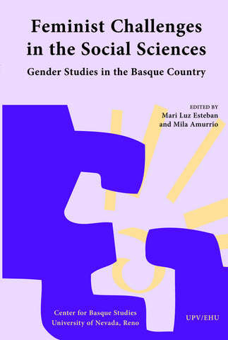 Feminist Challenges in the Social Sciences: Gender Studies in the Basque Country