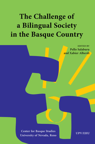 The Challenge of a Bilingual Society in the Basque Country