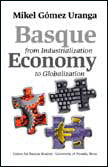 Basque Economy from Industrialization to Globalization (Hardcover)