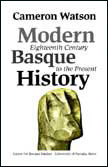 Modern Basque History, Eighteenth Century to the Present (Paperback)