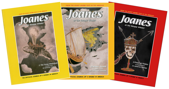 Joanes, or the Basque Whaler, the whole trilogy