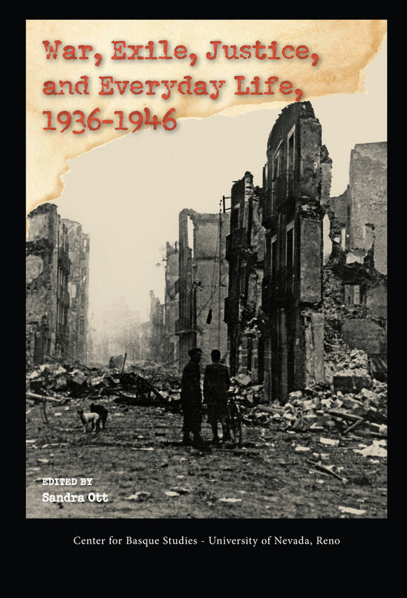 War, Exile, Justice, and Everyday Life, 1936-1946