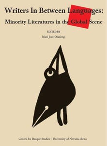 Writers In Between Languages: Minority Literatures in the Global Scene