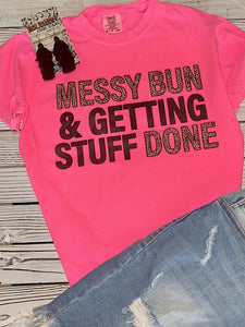 *Preorder* Messy bun & Getting Stuff done