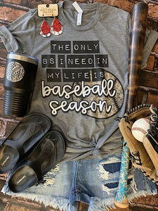 *Preorder* Baseball Season (S-2xl)