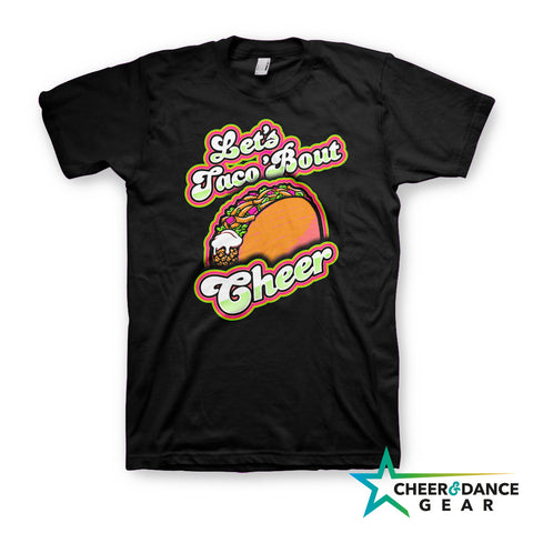 Let's Taco 'Bout Cheer