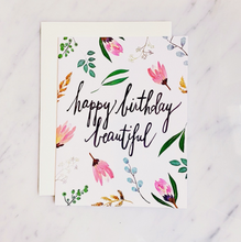 Load image into Gallery viewer, Greeting Card - Happy Birthday Beautiful