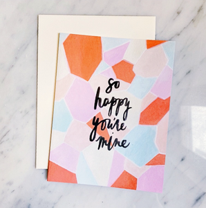 Greeting Card - So Happy You're Mine