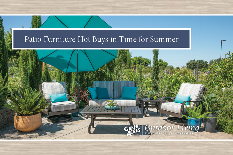 Patio Furniture Hot Buys in Time for Summer