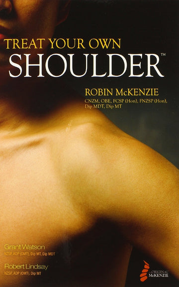 McKenzie Manual - Treat Your Own Shoulder