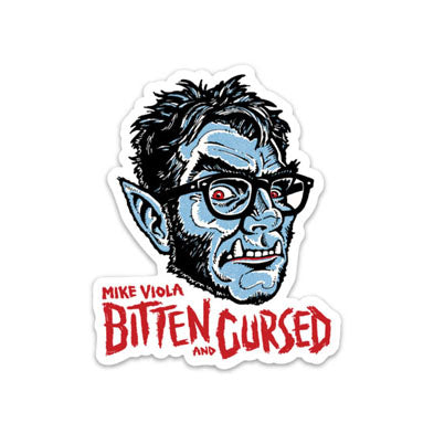"Bitten and Cursed 4"" Sticker"