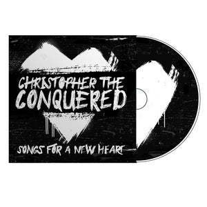 Songs For a New Heart CD w/bonus tracks by Christopher the Conquered