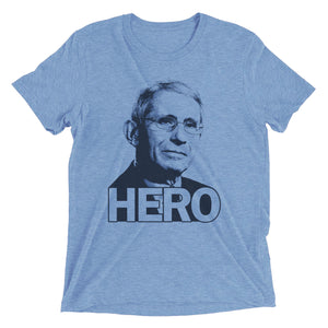 Dr. Anthony Fauci - HERO Shirt