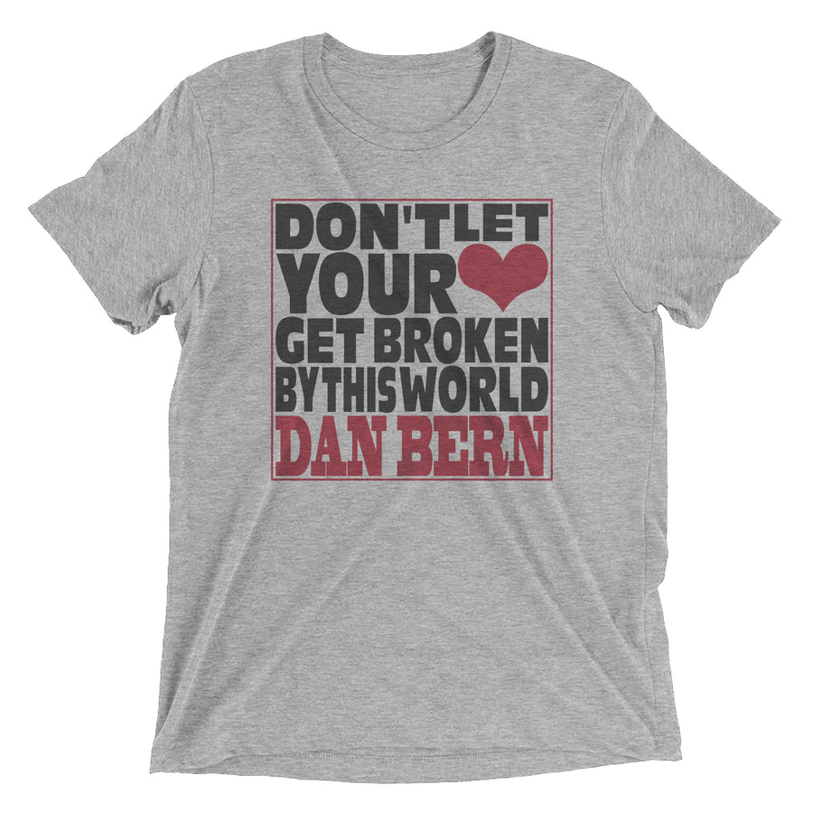 Dan Bern - Don't Let Your Heart Get Broken By This World [T-SHIRT]